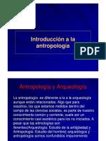 1 Anttropologìa y Comienzos de Arqueologìa Ramas Sub Ramas [Sólo Lectura] [Modo de Compatibilidad] (1)