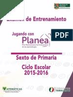 Examen Jugando Con PLANEA Primaria
