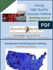 Saving High-quality Acoustic Habitat