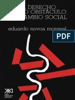 Novoa Monreal - El Derecho Como Obstáculo Al Cambio Social
