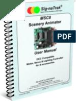Sig-naTrak® MSC8 Scenery Animator User Manual