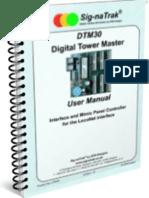 Sig-naTrak® DTM30 Digital Tower Master User Manual