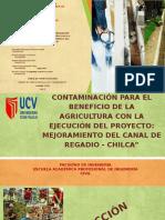 Evaluación Del Grado de Contaminación Para El Beneficio de La Agricultura Con La Ejecución Del Proyecto Mejoramiento Del Canal de Regadio Chilca