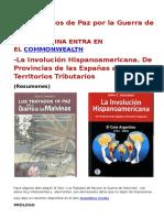 Los Tratados de Paz por la Guerra de Malvinas. -LA ARGENTINA ENTRA EN EL COMMONWEALTH -La Involución Hispanoamericana.