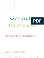 My Future Begins Now, Environment in Children's Eyes