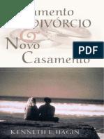 Casamento Divórcio e Novo Casamento - Kenneth e. Hagin