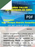 SUPERVISIÓN DE OBRA POR ADMINISTRACIÓN DIRECTA ehc 2012 (Ing. Enrique Huaroto).pptx