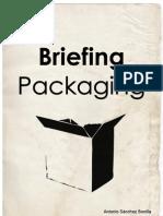 Briefing Packaging