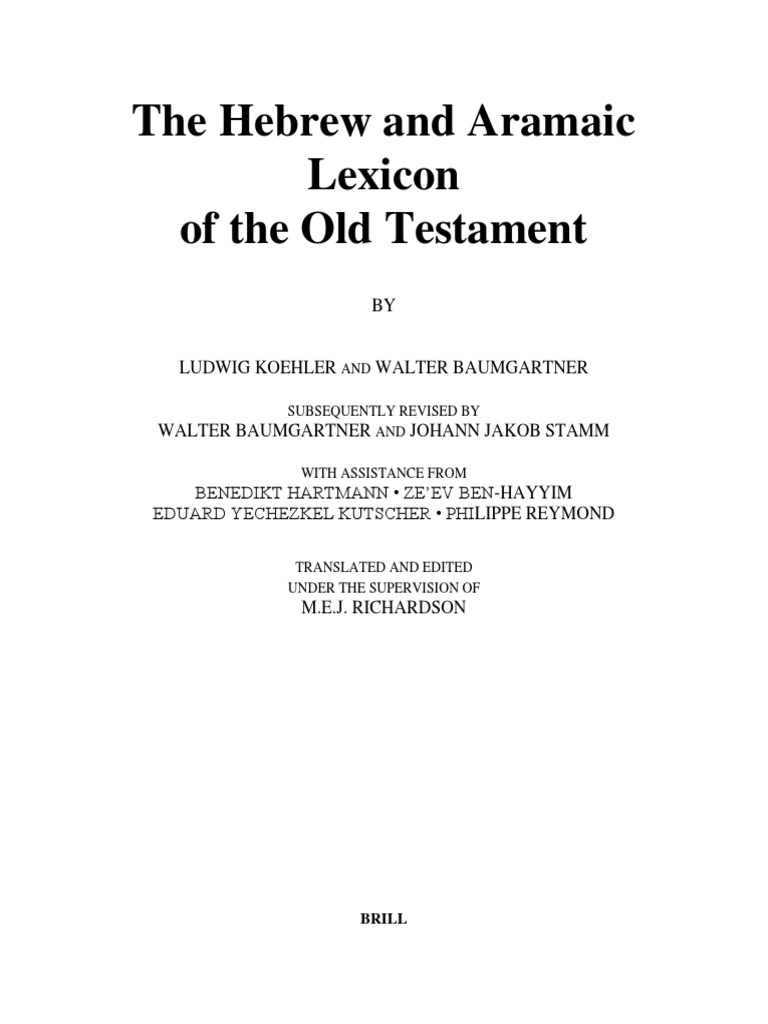 Hebrew and Aramaic Lexicon of the Old Testament (HALOT