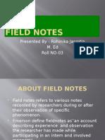M.ed Field notes.pptx by Rohinika Jasrotia