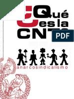 ¿Qué es CNT?, el anarcosindicato