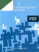 Bittera Tiborné - Dr. Juhász Ágnes - A megkésett beszédfejlődés terápiája.pdf