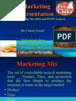 Fri Chiks Marketing Mix and Swot analysis