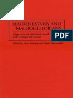 Galtung & Inayatullah 1997 Macrohistory and macrohistorians perspectives on individual, social, and civilizational change