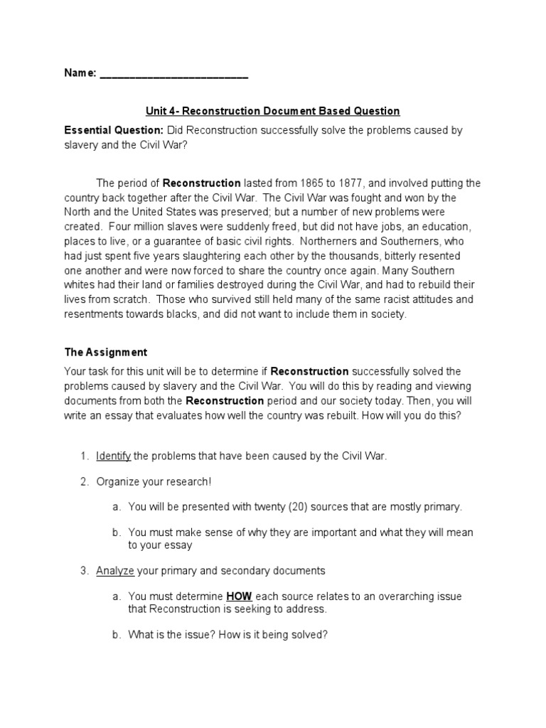 reconstruction era dbq essay Part iii b contains one essay question based on the documents end of the era of good feelings (2) decision to replace the articles of con-federation (3) united states history and government wednesday, june 16.