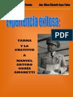 Experiencias Exitosas Tarma y La Gratitud Al General Manuel Odria