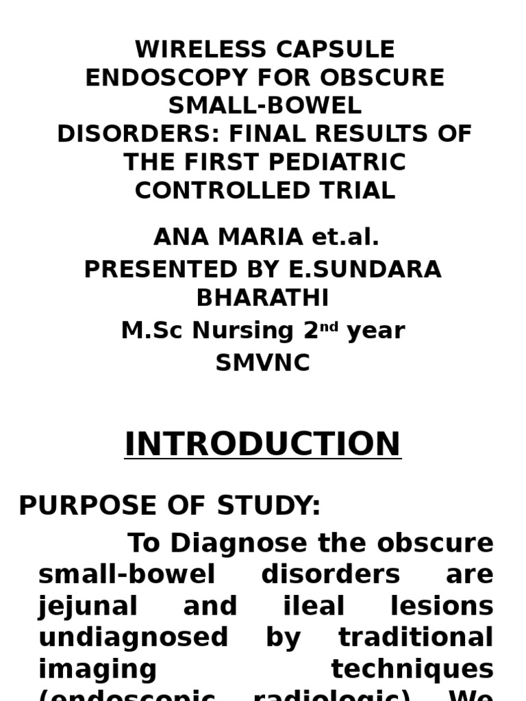 Printable Endoscopy: Wireless Capsule Endoscopy For Obscure Small-bowel