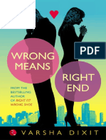 Varsha Dixit - Wrong Means Right End