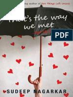 Sudeep Nagarkar - That's the Way We Met
