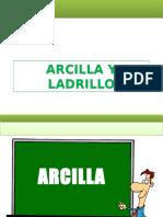 Arcilla y Ladrillo