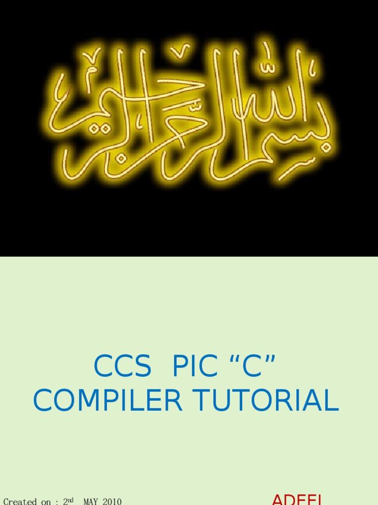 Ccs pic 39 c 39 compiler tutorial Compilation c
