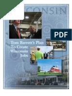Tom Barrett's Plan to Create Wisconsin Jobs