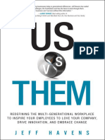 Us vs. Them Redefining the Multi-Generational Workplace by Jeff Havens