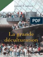 La Grande Deculturation - Renaud Camus