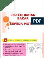 Sistim Bahan Bakar Sepeda Motor.ppt