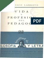 Francisco Larroyo - Vida y profesión del Pedagogo
