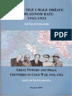 Velike sile i male države u Hladnom ratu (1945-1955). Slučaj Jugoslavije