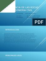 IMPORTANCIA DE LAS ROCAS EN LA INGENIERIA CIVIL.pptx