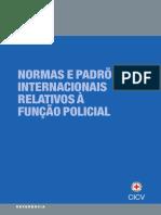 Normas e padrões internacionais relativos à função policial