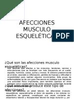 AFECCIONES MUSCULO ESQUELÉTICAS
