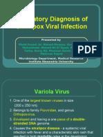 Laboratory Diagnosis of Smallpox Virus