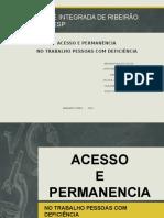 ACESSO E PERMANÊNCIA DE DEFICIENENTES NO MERCADO DE TRABALHO