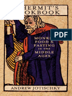 Andrew Jotischky - A Hermit's Cookbook; Monks, Food and Fasting in the Middle Ages
