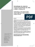 Metodologia do estudo da coorte de nascimentos de 1982 a 2004-5