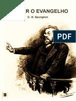 C.H. Spurgeon - Pregar o Evangelho.pdf