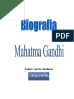 Biografia Mahatma Gandhi Por Carlos Santana