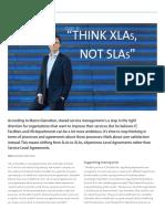 Think XLAs, not SLAs