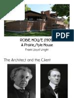Robie House Presentation