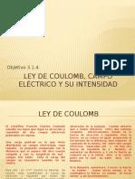 3.1.4 Ley de Coulomb, Campo Eléctrico
