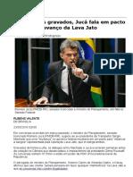 Em Diálogos Gravados, Jucá Fala Em Pacto Para Deter Avanço Da Lava Jato - 23-05-2016 - Poder - Folha de S