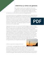 La Energía Eléctrica y Cómo Se Genera