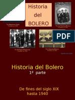 Historiadelbolero 1aparte 130707152648 Phpapp01