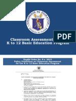 Assessment in the K to 12 Basic Education Program 1