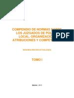 Tomo i. 2015.Compendio de Normas Sobre Los Juzgados de Policía Local. Organización, Atribuciones y Competencia