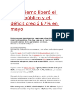 El Gobierno Liberó El Gasto Público y El Déficit Creció 67