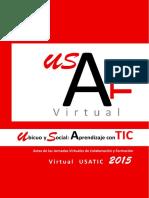 Actas de las Jornadas Virtuales de Colaboración y Formación Virtual USATIC 2015, Ubicuo y Social